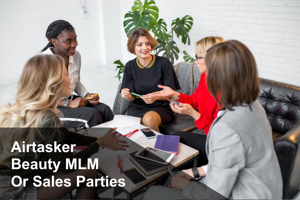 Try Airtasker, A Beauty MLM or Sales Parties