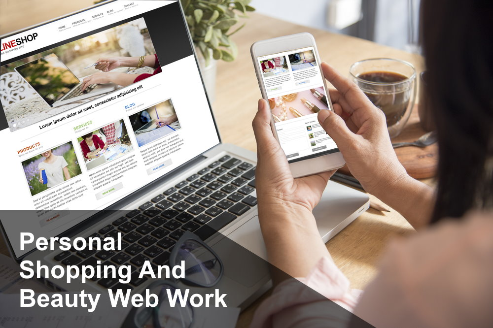 Beauty Personal Shopping and Web Related Work
