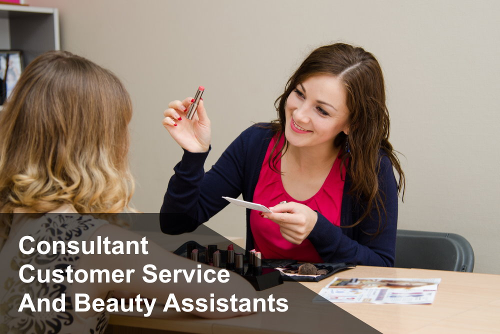 Online Beauty Consultant, Customer Service and Assistants